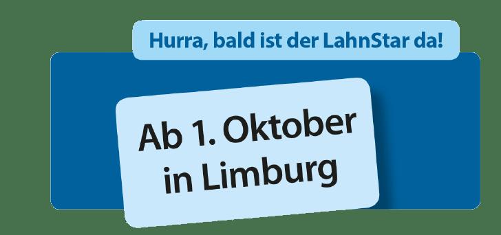 Hurra, bald ist der Lahnstar da! Ab 1. Oktober in Limburg.